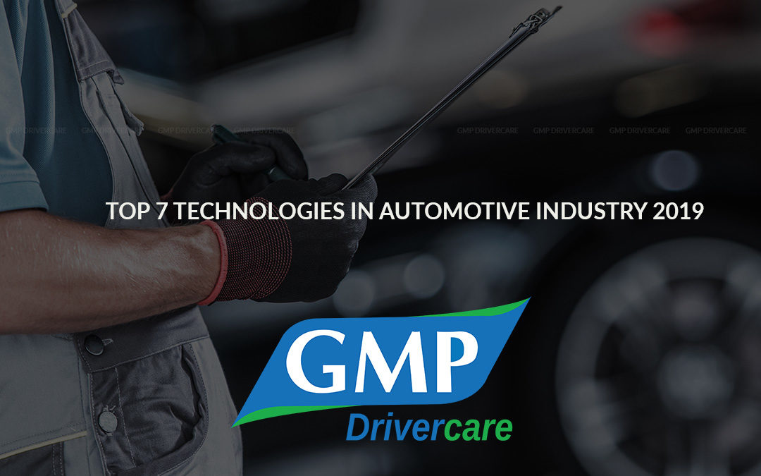 Top 7 Technologies in Automotive Industry 2019