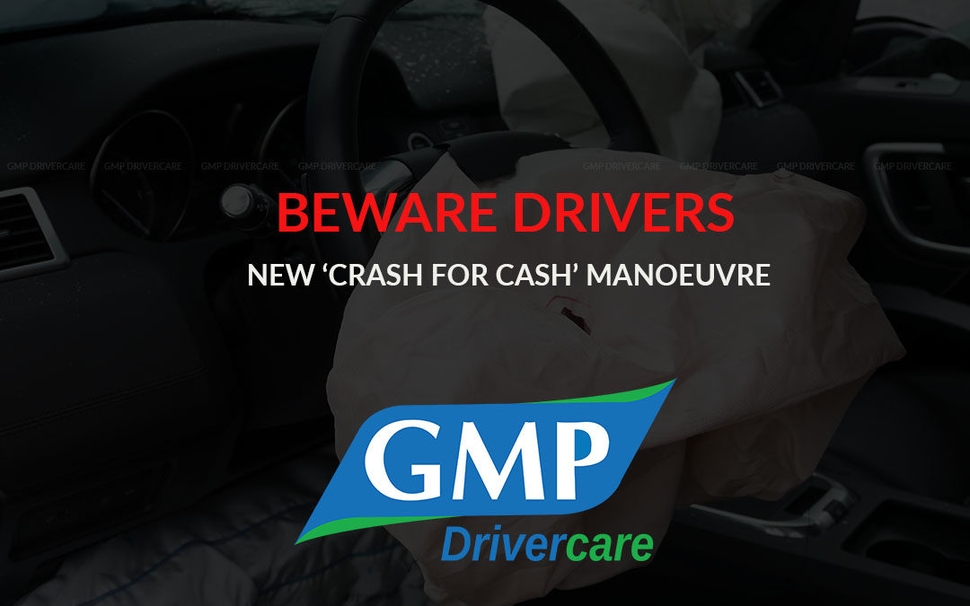 Beware Drivers - New 'crash for cash' manoeuvre