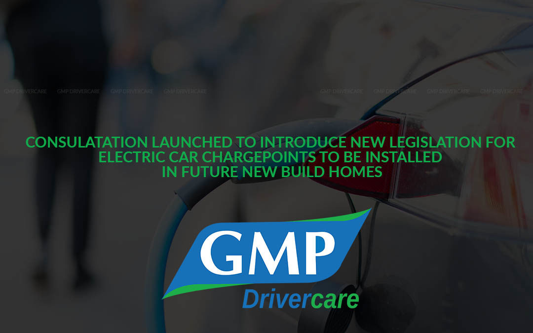 CONSULATATION LAUNCHED TO INTRODUCE NEW LEGISLATION FOR ELECTRIC CAR CHARGEPOINTS TO BE INSTALLED IN FUTURE NEW BUILD HOMES