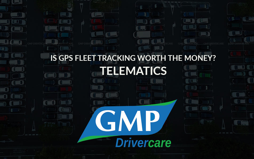 Is GPS Fleet tracking worth the money?