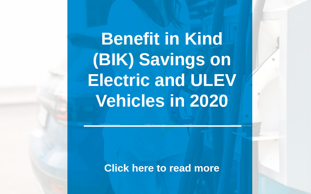 Benefit in Kind (BIK) Savings on Electric and ULEV Vehicles in 2020